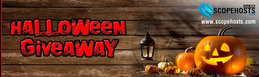 Be enough lucky one on this Halloween with scopehosts Giveaway on Dedicated servers.