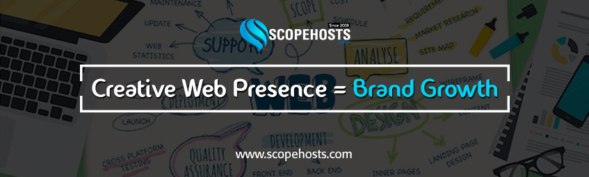 Creative Web Presence of your business boost the business sales. So know how Web Designing service by Scopehosts lets you uplift your business growth.