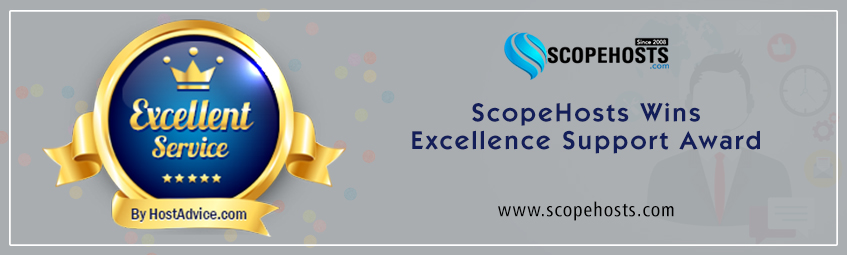 "ScopeHosts has been awarded with ""Excellence Support Award"" by HostAdvice."