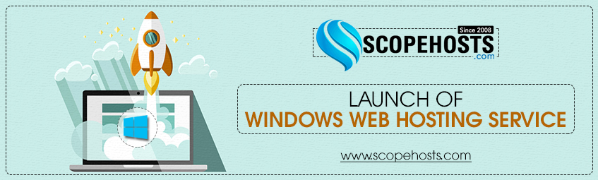 ScopeHosts Newly Launched Windows Web Hosting Services