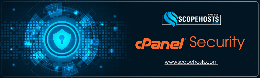 Know the Tips to secure cpanel