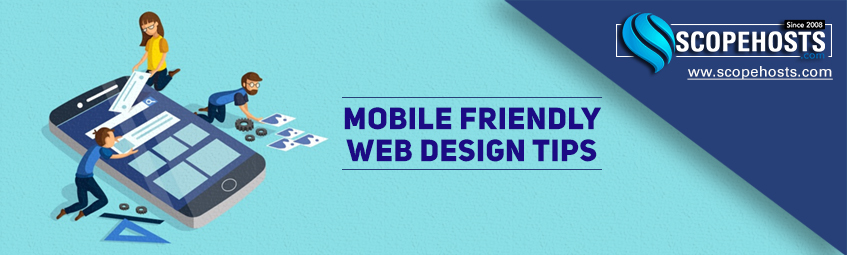 11 tips to develop and design a Mobile-friendly website of 2019.
