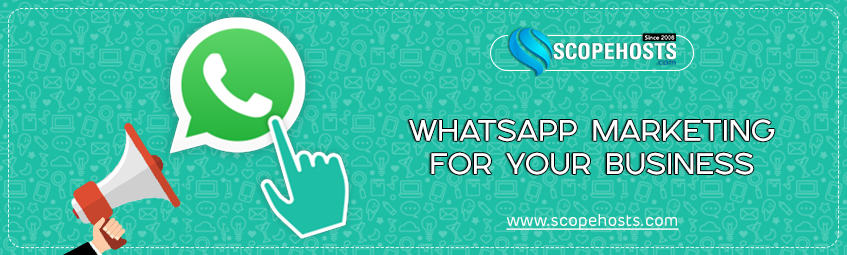 11 Whatsapp Marketing Tips to Brand your Business
