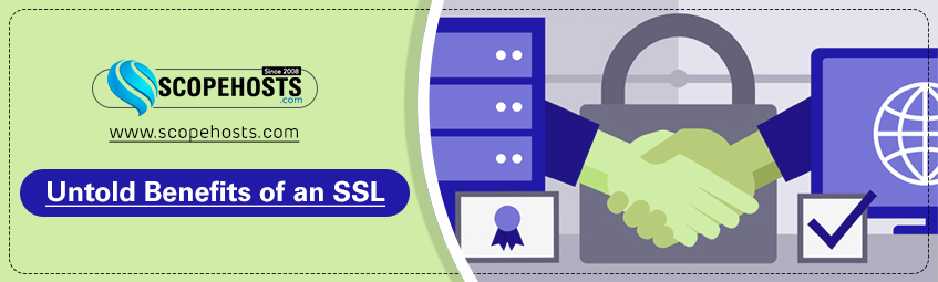Explore with Scopehosts article for having an SSL certificates